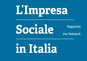 I numeri dell'impresa sociale in Italia